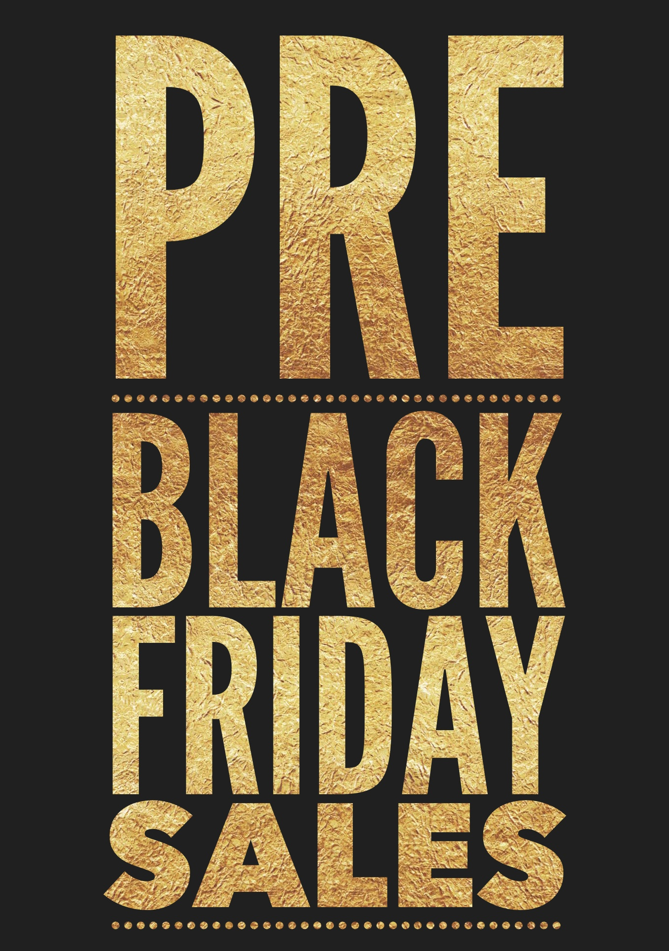 Pre Black Friday Sale